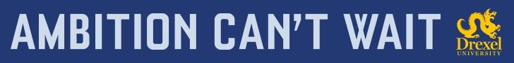 http://drexel.edu/ambitioncantwait/?utm_source=display&utm_campaign=ACWfy18&utm_medium=cpc&utm_content=ArtsMediaDesign728x90